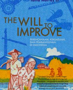 The Will to Improve: Perencanaan, Kekuasaan, dan Pembangunan di Indonesia