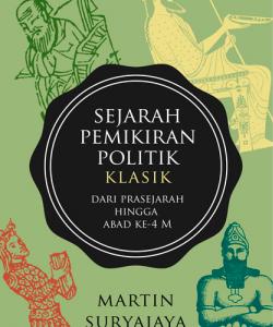 Sejarah Pemikiran Politik Klasik: Dari prasejarah Hingga Abad ke-4 M