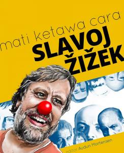 Mati Ketawa Cara Slavoj Zizek