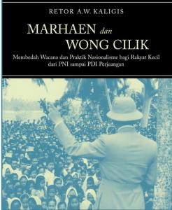 Marhaen dan Wong Cilik: Membedah Wacana & Praktik Nasionalisme bagi Rakyat Kecil